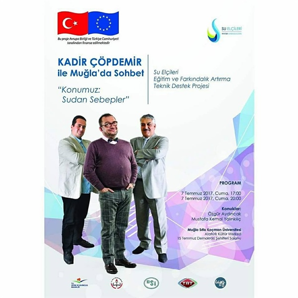 Technical Assistance for Water Ambassadors Education and Awareness Raising Project  Kadir Çöpdemir delivered a talk show in Muğla